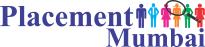 Placement Mumbai | PM - Top Job Placement - Recruitment Consultant Agency in Mumbai- Best HR Agencies Job Consultants Manpower